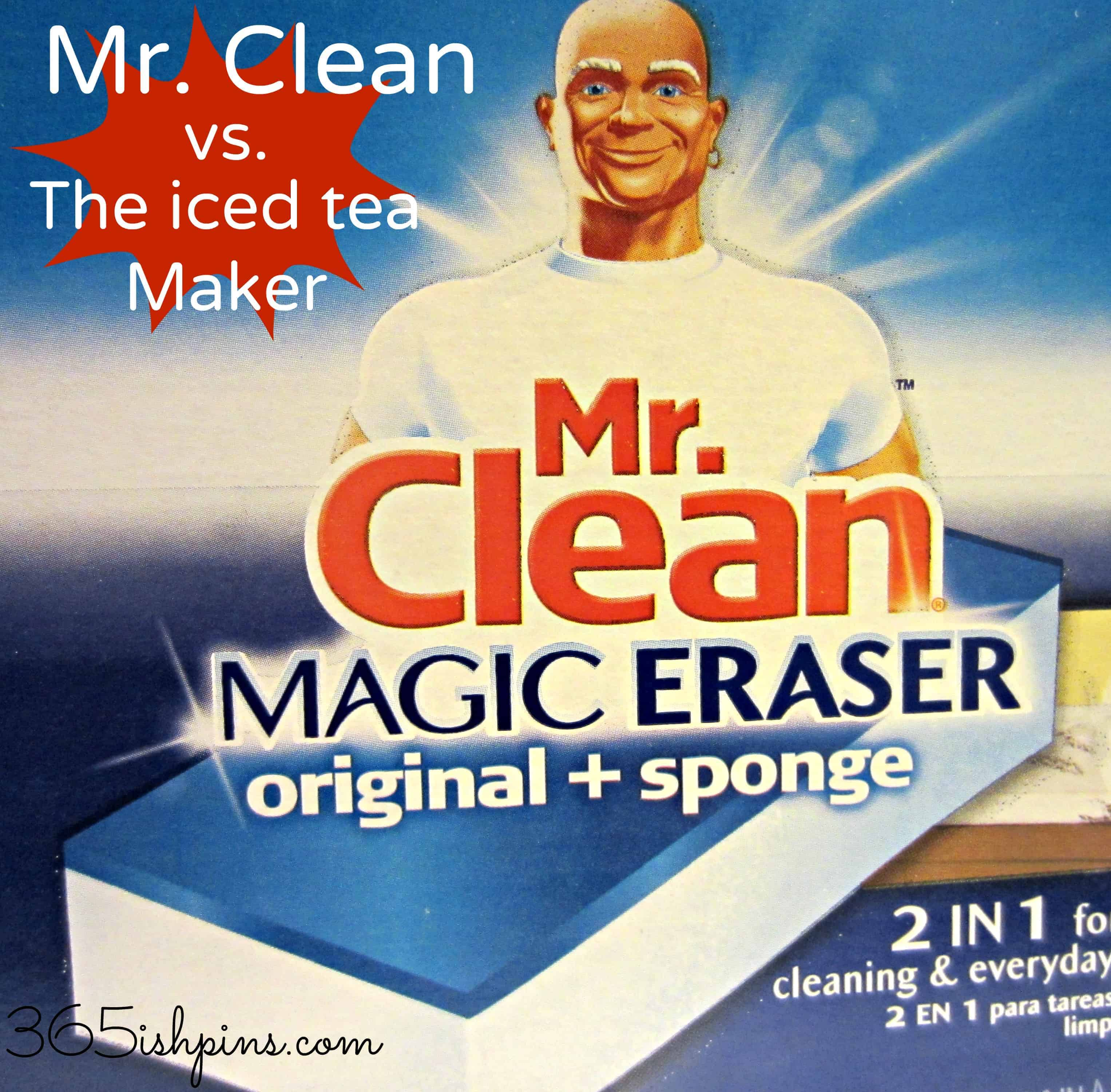 Day 327: Magic Eraser vs. Iced Tea Maker