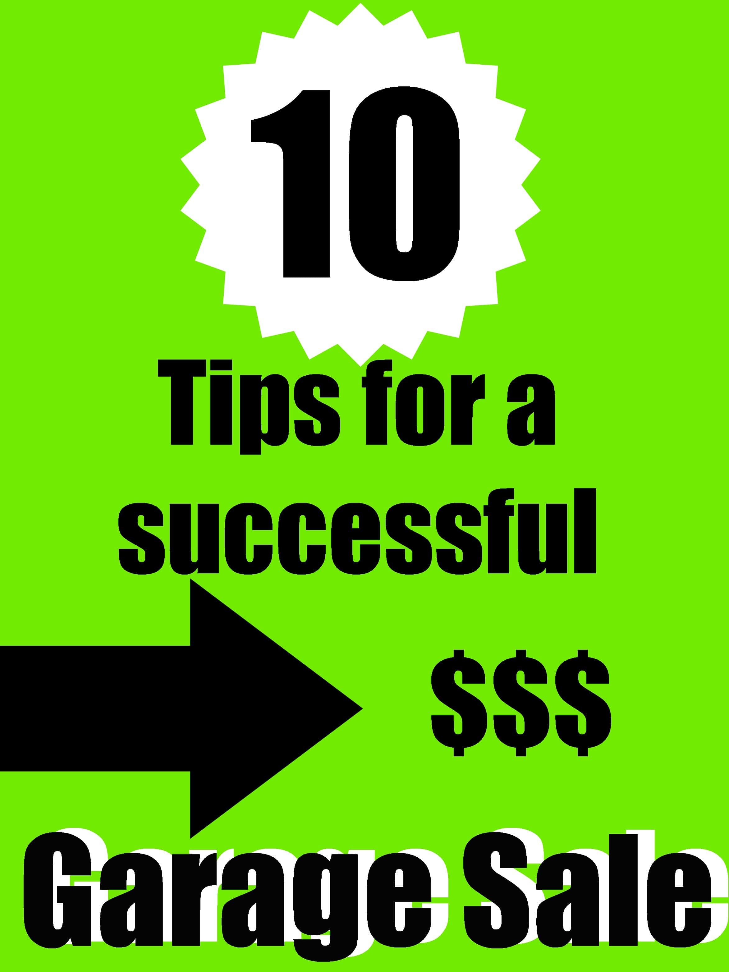 Garage Sale: 10 Tips for a Successful One