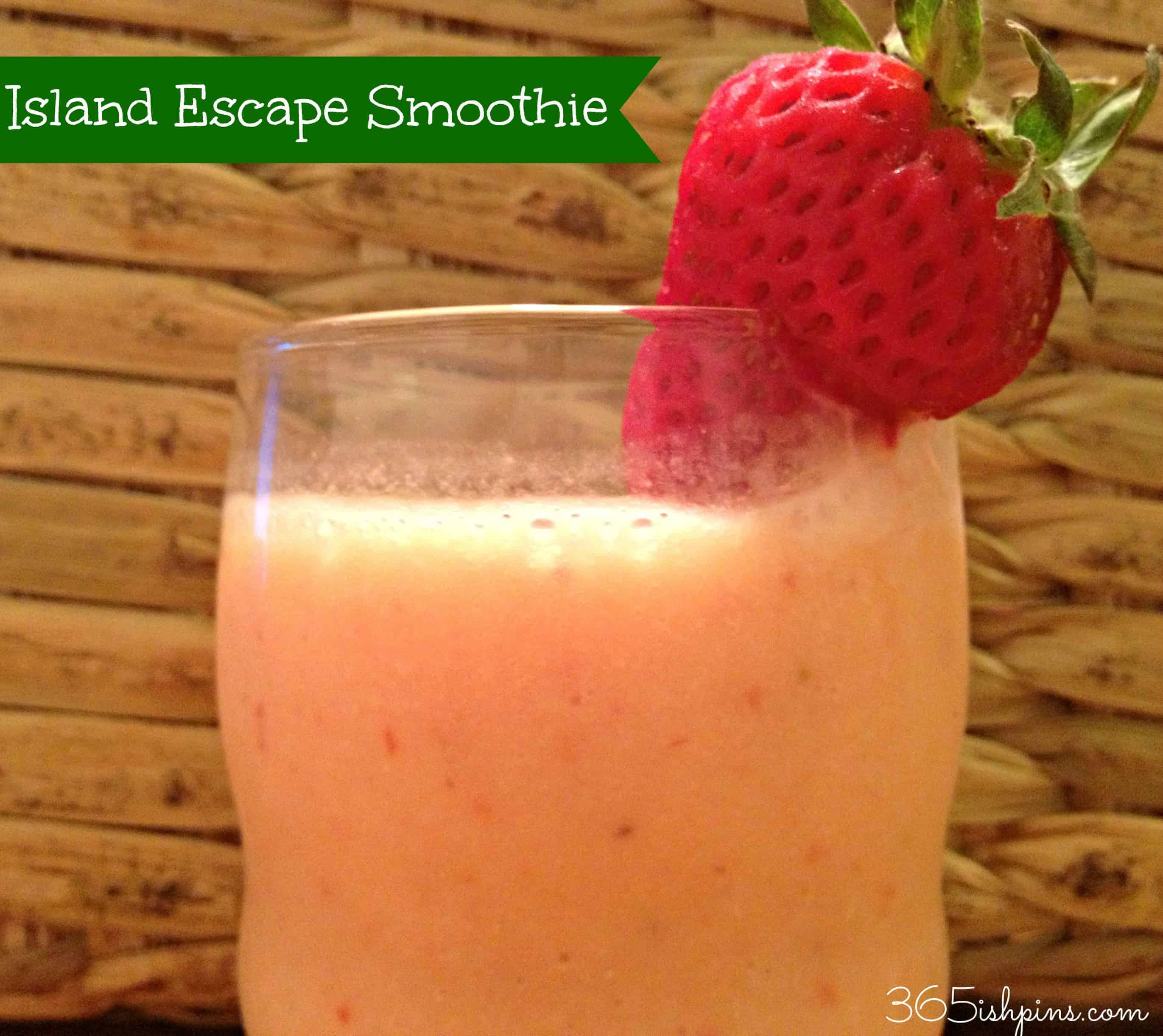 Day 342: Pineapple Strawberry Island Escape Smoothie