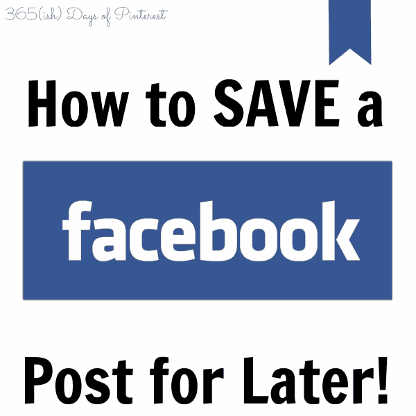 Facebook Post: How To Save Facebook Posts For Later