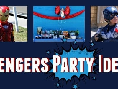 Avengers Party Ideas: Awesome Games and Easy Food