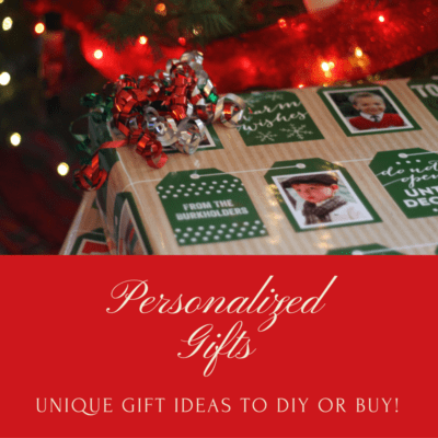 Unique Personalized Gifts to Buy or DIY