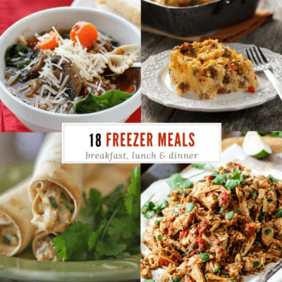 Lasagna Soup (and 17 other freezer meals)