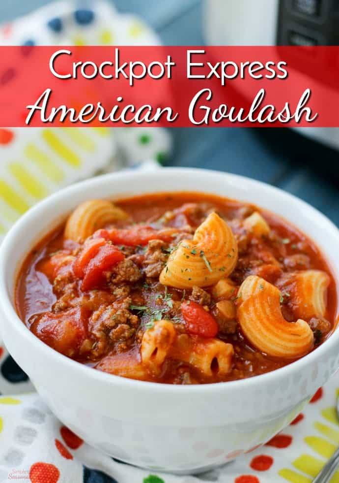 A quick and easy meal for busy weeknights, Crockpot Express American Goulash is sure to become a family favorite!