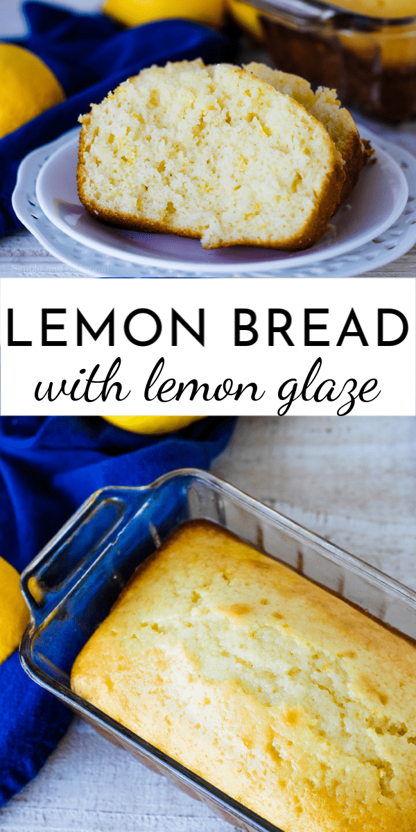 Lemon Bread: easy quick bread recipe - Simple and Seasonal